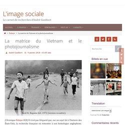 La matrice du Vietnam et le photojournalisme