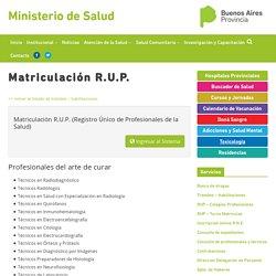 Matriculación R.U.P. – Ministerio de Salud