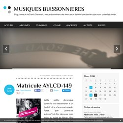 Matricule AYLCD-149 - MUSIQUES BUISSONNIERES