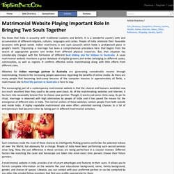 Matrimonial Website Playing Important Role In Bringing Two Souls Together