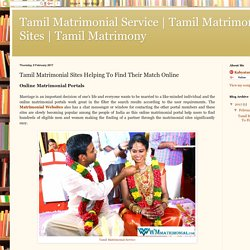 Tamil Matrimony : Tamil Matrimonial Sites Helping To Find Their Match Online