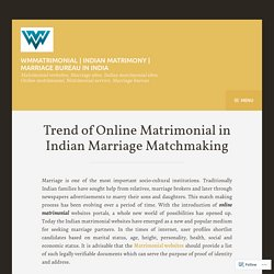 Trend of Online Matrimonial in Indian Marriage Matchmaking – WMmatrimonial
