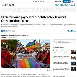 El matrimonio gay centra el debate sobre la nueva Constitución cubana