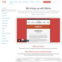 Matrix - Features - Craft