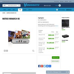 Matrox Monarch HD - VideoGuys.com