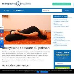 Matsyasana : posture du poisson - Therapeutes magazine