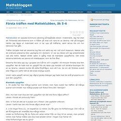 Blog Archive Första träffen med Matteklubben, åk 5-6 - Mattebloggen