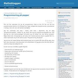 Blog Archive Programmering på papper - Mattebloggen