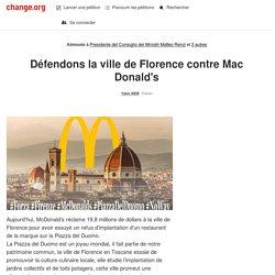 Matteo Renzi: Défendons la ville de Florence contre Mac Donald