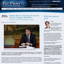 » Matteo Renzi : le temps est venu de tourner la page à Bruxelles…
