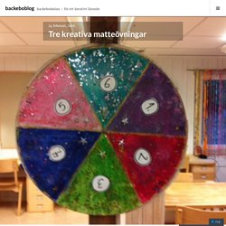 Tre kreativa matteövningar – backeboblog