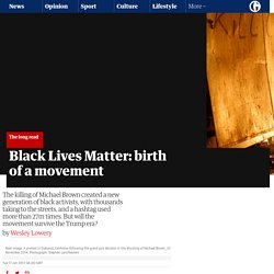 Black Lives Matter: birth of a movement