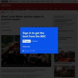 Black Lives Matter pushes Japan to confront racism