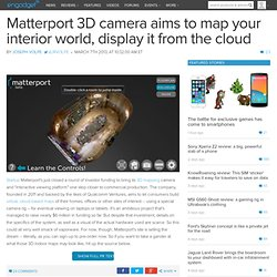 Matterport 3D camera aims to map your interior world, display it from the cloud