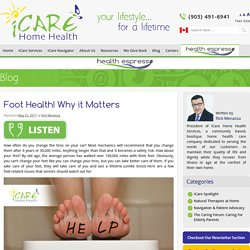 Foot Health! Why it Matters