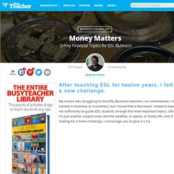 Money Matters: 10 Key Financial Topics for ESL Business