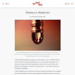 Matters in Media Art · SFMOMA