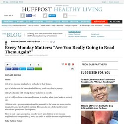 "Every Monday Matters: ""Are You Really Going to Read Them Again?"""