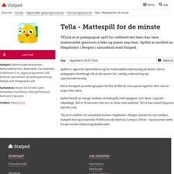 Tella - Mattespill for de minste