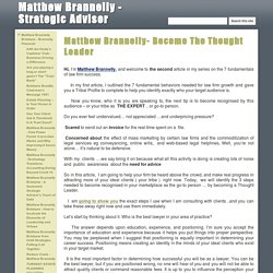 Matthew Brannelly- Become The Thought Leader - Matthew Brannelly - Strategic Advisor