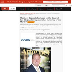 """Matthew Odgers is Featured on the Cover of San Diego Attorney Journal as """"Attorney of the Month"""""""