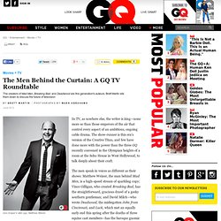 Matthew Weiner, Vince Gilligan, and David Milch Interview - GQ June 2012: Movies + TV