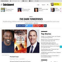 The Dark Tower: Idris Elba, Matthew McConaughey cast in Stephen King movie