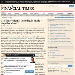 Matthew Vincent / Serious money - Matthew Vincent: Investing in
