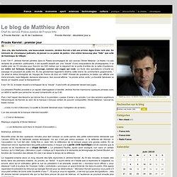 Le blog de Matthieu Aron » Archive du blog » Procès Kerviel : pr