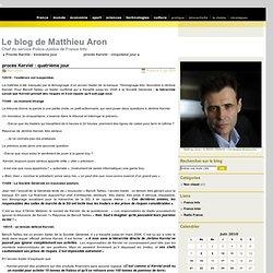 Le blog de Matthieu Aron » Archive du blog » procès Kerviel : qu