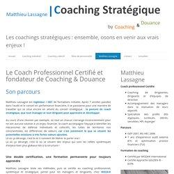Matthieu Lassagne - Coaching Stratégique Paris