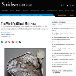The World's Oldest Mattress | Hominid Hunting