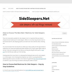 How to Choose The Best Bed / Mattress for Side Sleepers 2016 - Side sleepers info and things reviewed