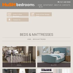 Beds & Mattresses in Birmingham, Solihull, Sutton Coldfield- HuSH Bedrooms