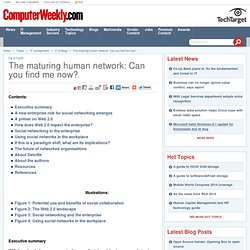 The maturing human network: Can you find me now?