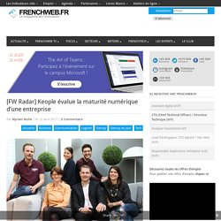 [FW Radar] Keople évalue la maturité numérique d'une entreprise