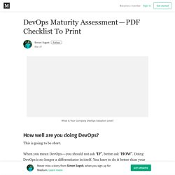 DevOps Maturity Assessment—PDF Checklist To Print