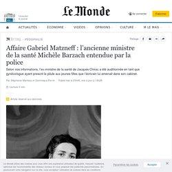 Affaire Gabriel Matzneff: l'ancienne ministre de la santé Michèle Barzach entendue par la police