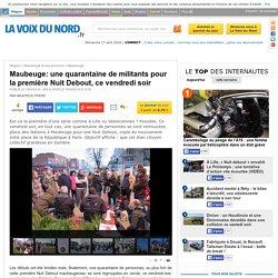 Maubeuge: une quarantaine de militants pour la première Nuit Debout, ce vendredi soir