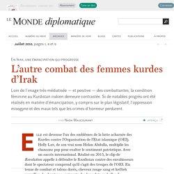 L'autre combat des femmes kurdes d'Irak, par Nada Maucourant (Le Monde diplomatique, juillet 2015)