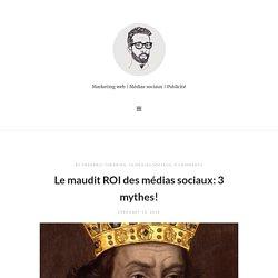 Le maudit ROI des médias sociaux: 3 mythes!
