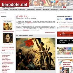 26 juillet 1830 - Maudites ordonnances - Herodote.net