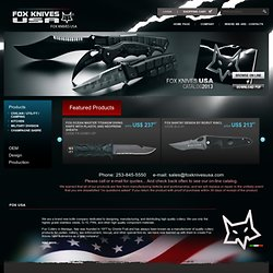 Fox Knives USA Cutlery Maufacturer and Distributor for Army, Special Forces, Police, Fire Fighters, Navy.