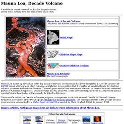 Mauna Loa, Decade Volcano