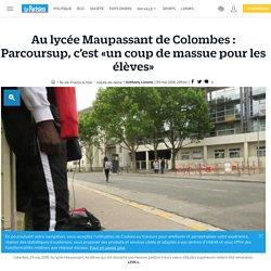 Au lycée Maupassant de Colombes : Parcoursup, c'est «un coup de massue pour les élèves»