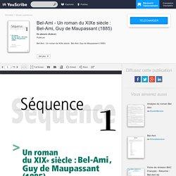 Téléchargement du fichier Bel-Ami - Un roman du XIXe siècle : Bel-Ami, Guy de Maupassant (1885)