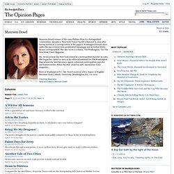 Maureen Dowd Columnist Page