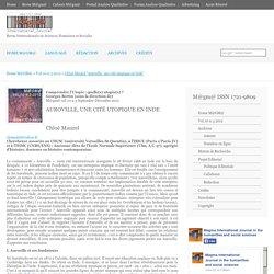 """m@gm@ v.10 n.3 2012 Chloé Maurel """"Auroville, une cité utopique en Inde"""""""
