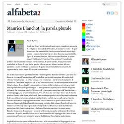 Maurice Blanchot, la parola plurale