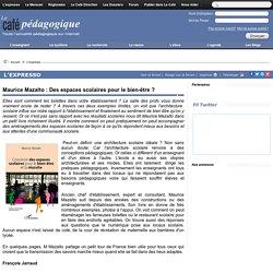 Maurice Mazalto : Des espaces scolaires pour le bien-être ?